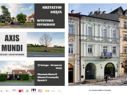 """""""Axis mundi: kapliczki i krzyże przydrożne"""" w Muzeum Narodowym Ziemi Przemyskiej"""