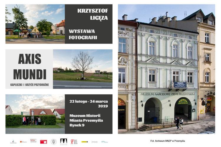 <em>Axis mundi: roadside shrines and crosses</em> exhibition, <br> National Museum in Przemyśl, PL