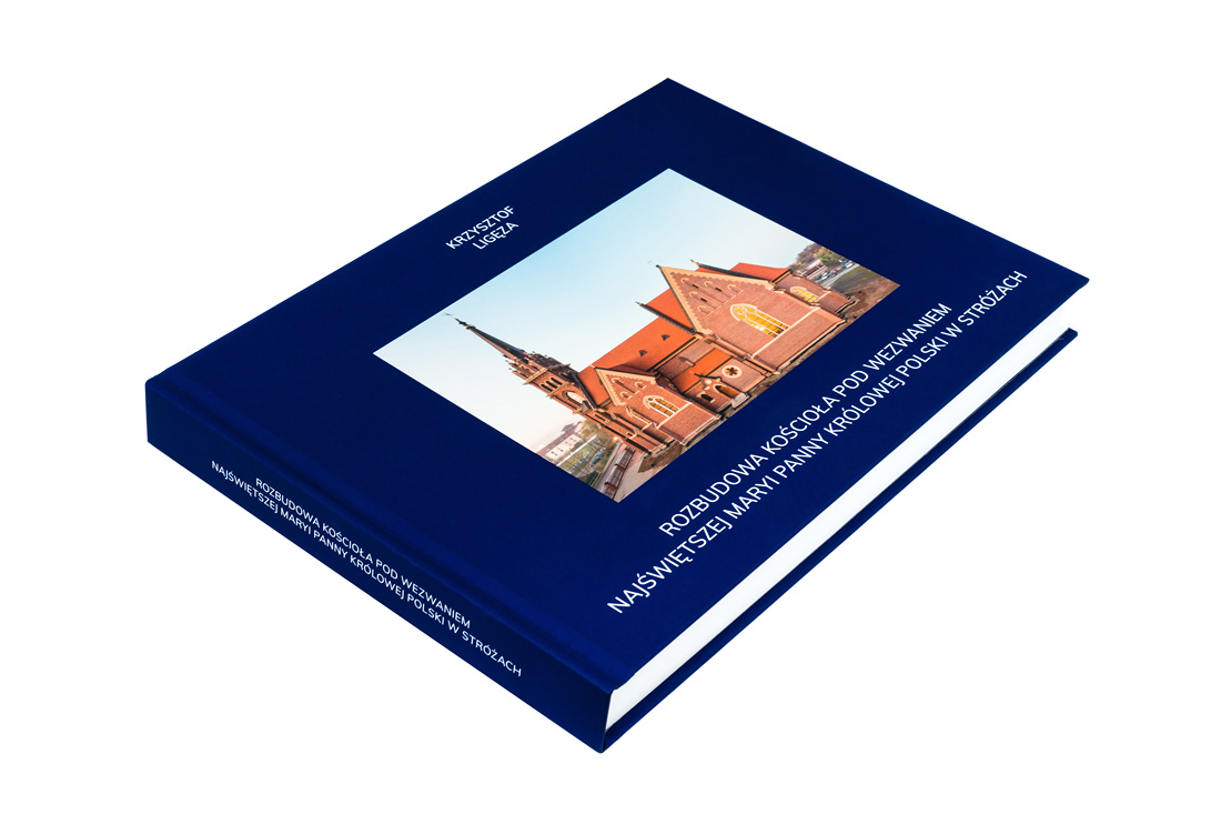 New book Expansion of Blessed Virgin Mary church Stróże Krzysztof Ligeza